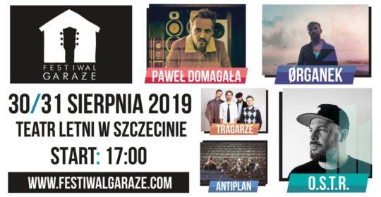 Festiwal Garaże 30-31.08.2019 roku