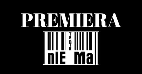 Premierowe piątki z Teatrem NieMa